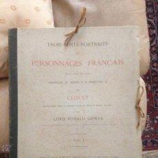 Libros antiguos: CLOUET TROIS CENT PORTRAITS DE PERSONNAGES FRANÇAIS DE LA COUR DES ROIS...2 CARPETAS 300 GRABADOS. Lote 50856081