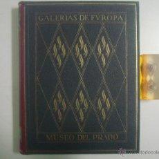 Libros antiguos: ALBUM DE LA GALERIA DE PINTURAS DEL MUSEO DEL PRADO. 1930. GRAN FOLIO. Lote 50873798