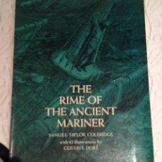 Libros antiguos: THE RIME OF THE ANCIENT MARINER DE SAMUEL TAYLOR COLERIDGE CON ILUSTRACIONES DE GUSTAVE DORÉ. Lote 51348899