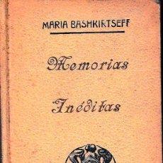 Libros antiguos: MEMORIAS INÉDITAS (MARIE BASHKIRTSEFF, 1913) SIN USAR.. Lote 59001336
