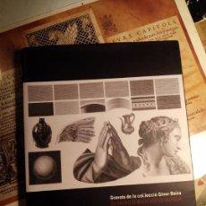 Libros antiguos: GRABADOS DE LA COLECCIÓN GINER-BOIRA - NUEVO - FOLIO MAYOR - TAPA BLANDA. Lote 54389319
