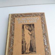 Libros antiguos: LOS GRANDES ARTISTAS CONTEMPORANEOS (EL DESNUDO EN EL ARTE) - ED. JOAQUIN GIL - (1932) - INTERESANTE. Lote 54711538