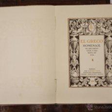 Libros antiguos: 6599 - EL GRECO HOMENAJE. BLANCO BELMONTE. EDIT. RICHARD GANS. 1924.. Lote 49905702