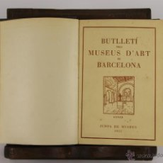 Libros antiguos: D-529. BUTLLETI DEL MUSEUS D'ART DE BARCELONA. VV.AA. ANUARIO 1935.. Lote 47794508