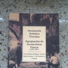 Libros antiguos: TEMAS VIZCAINOS 244 ASOCIACION ARTISTICA VIZCAINA. AGRUPACION ACUARELISTAS VASCOS. Lote 55038495
