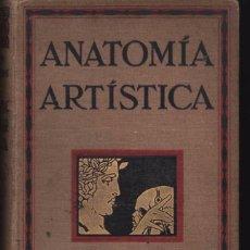 Libros antiguos: ANATOMIA ARTÍSTICA HUMANA. D. FRIPP R.THOMPSON. GUSTAVO GILI. 1922. Lote 55355568