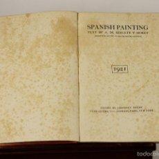 Libros antiguos: 7336 - SPANISH PAINTING. BERUETE Y MORET. EDI. GEOFFREY HOLME. 1921.. Lote 55903646