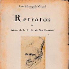 Libros antiguos: RETRATOS DEL MUSEO DE LA R.A. DE SAN FERNANDO (1930) SIN USAR.. Lote 56485735
