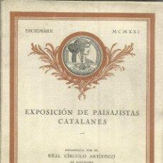 Libros antiguos: EXPOSICIÓN DE PAISAJISTAS CATALANES. REAL CÍRCULO ARTÍSTICO DE BARCELONA. 1921. 20 LÁMINAS. Lote 56609883