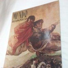 Libros antiguos: REVISTA , LIBRO - MUNDO HISPÁNICO - N° 164 - EXTRAORDINARIO DEDICADO A GOYA - AÑO 1961 . Lote 56608208