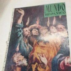 Libros antiguos: REVISTA , LIBRO - MUNDO HISPÁNICO - N° 173 - EXTRAORDINARIO DEDICADO AL GRECO - AÑO 1962. Lote 56608254