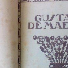 Libros antiguos: GUSTAVO MAEZTU - TEXTO DE JOSÉ FRANCÉS (1920). Lote 56727764