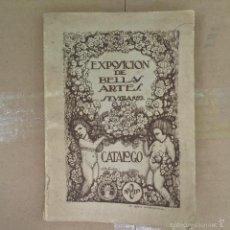 Libros antiguos: CATALOGO EXPOSICION BELLAS ARTES SEVILLA 1922. Lote 56747198