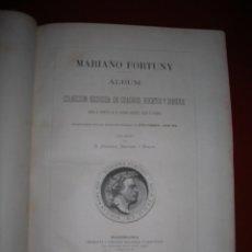 Libros antiguos: MARIANO FORTUNY. ALBUM. COLECCIÓN ESCOGIDA DE CUADROS, BOCETOS Y DIBUJOS DESDE EL PRINCIPIO ...... Lote 56924735