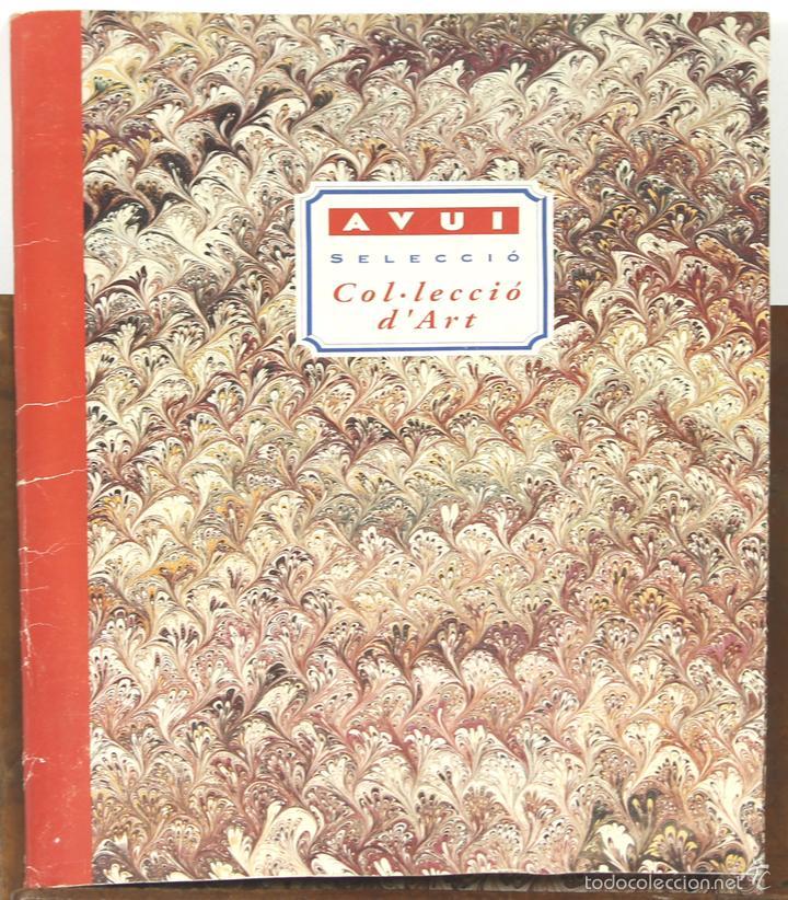 7729 - AVUI SELECCIÓ COL-LECCIÓ D'ART. CARPETA CON 35 LÁMINAS.VV. AA.(VER DESCRIPCIÓN). (Libros Antiguos, Raros y Curiosos - Bellas artes, ocio y coleccion - Pintura)