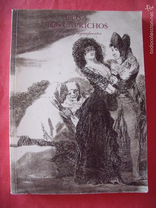 GOYA.-LOS CAPRICHOS.-DIBUJOS Y AGUAFUERTES.-CENTRAL HISPANO.-AÑO 1994. (Libros Antiguos, Raros y Curiosos - Bellas artes, ocio y coleccion - Pintura)