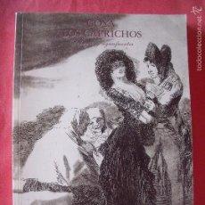 Libros antiguos: GOYA.-LOS CAPRICHOS.-DIBUJOS Y AGUAFUERTES.-CENTRAL HISPANO.-AÑO 1994.. Lote 57852614