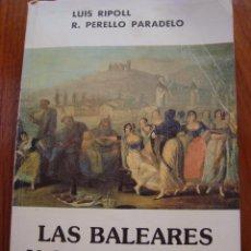 Libros antiguos: LAS BALEARES Y SUS PINTORES. 1836-1936. RIPOLL/PERELLÓ PARADELO. PALMA DE MALLORCA, 1981.. Lote 57992496