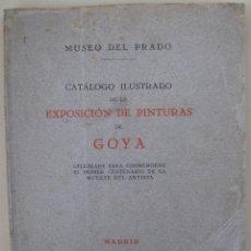 Libros antiguos: ENRIQUE LAFUENTE. CATÁLOGO ILUSTRADO DE LA EXPOSICIÓN DE PINTURAS DE GOYA ... 1928. Lote 54770725