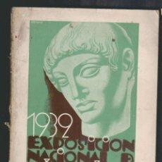 Libros antiguos: EXPOSICIÓN NACIONAL DE BELLAS ARTES.MAYO Y JUNIO DE 1932.PALACIOS DEL RETIRO.CATÁLOGO OFICIAL.. Lote 61393239