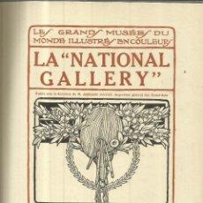 Libros antiguos: LA NATIONAL GALLERY. PIERRE LATITTE & Cª. PARÍS. 1913. VER PINTURAS EN FOTO ADICIONAL. Lote 63286576