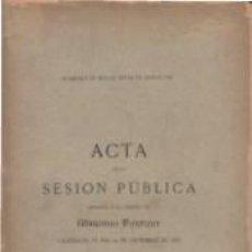 Libros antiguos: ACTA DE LA SESIÓN PÚBLICA ACADEMIA BELLAS ARTES DE BARCELONA 1882 MÉMORIA MARIANO FORTUNY . Lote 67168857