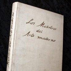 Libros antiguos: LOS MAESTROS DEL ARTE MODERNO - JUAN DE LA ENCINA - CALLEJA - 1920 - ILUSTRADO. Lote 67481925