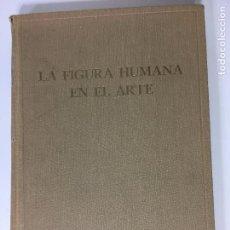 Libros antiguos: LA FIGURA HUMANA EN EL ARTE POR EL DR. C.H. STRATZ. Lote 67859181