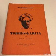 Libros antiguos: JOSEP- F.RÁFOLS. JOAQUÍN TORRES GARCÍA. ( CONSTRUCTIVISMO VANGUARDIAS ). Lote 126561296