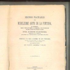 Libros antiguos: DISCURSOS PRACTICABLES DEL NOBILÍSIMO ARTE DE LA PINTURA. JUSEPE MARTINEZ. Lote 75719439