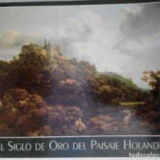 Libros antiguos: EL SIGLO DE ORO DEL PAISAJE HOLANDÉS. Lote 78398153
