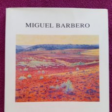 Libros antiguos: MIGUEL BARBERO 1999. GALERIA DE ARTE TOISON. Lote 79629257