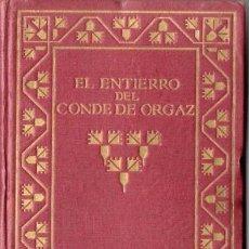 Libros antiguos: COSSIO : EL ENTIERRO DEL CONDE DE ORGAZ (SUAREZ, 1914) EDICIÓN NUMERADA. Lote 80110457