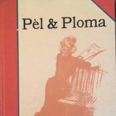 Libros antiguos: PEL I PLOMA. DE 3 JUNIO 1899 A 26 MAYO 1900. Lote 81859136