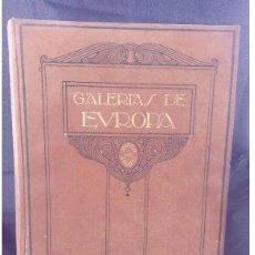 Libros antiguos: ANTIGUO LIBRO GALERIAS DE EUROPA MUSEO DEL PRADO. Lote 82170796