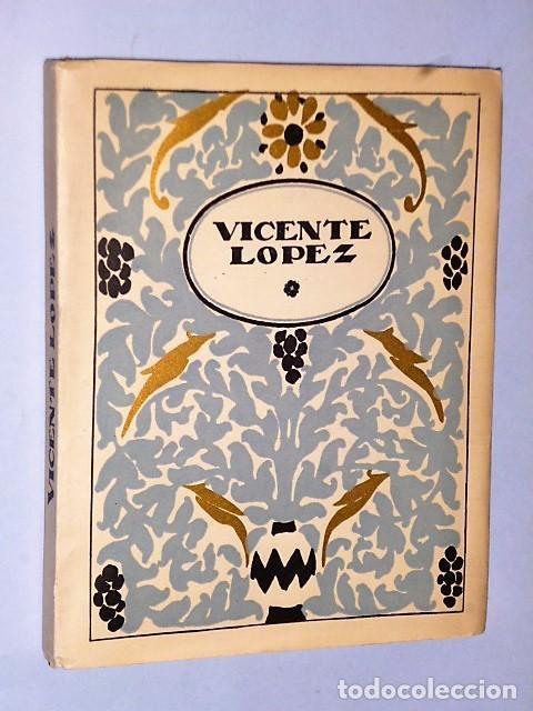 VICENTE LÓPEZ (Libros Antiguos, Raros y Curiosos - Bellas artes, ocio y coleccion - Pintura)