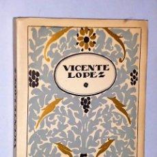 Libros antiguos: VICENTE LÓPEZ. Lote 83345412