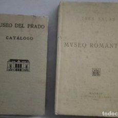 Libros antiguos: 2 LIBROS MADRID MUSEO DEL PRADO 1945 Y TRES SALAS MUSEO ROMÁNTICO 1921. Lote 83717856