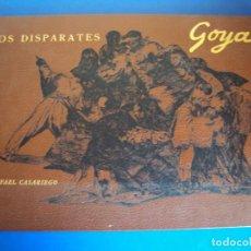 Libros antiguos: (LI-170428)LOS DISPARATES DE GOYA. RAFAEL CASARIEGO. EDICIONES VELAZQUEZ. MADRID. 1974. Lote 85028960