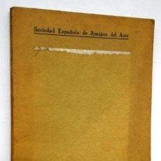 Libros antiguos: EXPOSICIÓN DE LA OBRA GRABADA DE GOYA, SOCIEDAD ESPAÑOLA DE AMIGOS DEL ARTE EN MADRID 1928. Lote 85210640