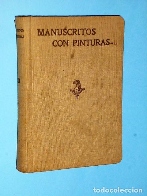 MANUSCRITOS CON PINTURAS. TOMO II.- EL ESCORIAL - ZARAGOZA (Libros Antiguos, Raros y Curiosos - Bellas artes, ocio y coleccion - Pintura)