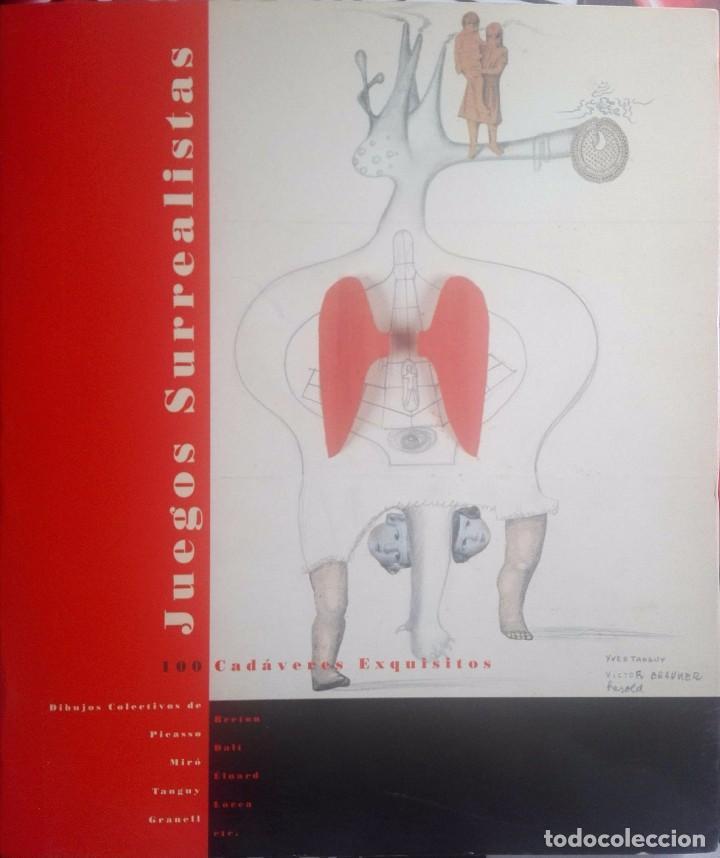 J.J, LEBEL. JUEGOS SURREALISTAS.- 100 CADÁVERES EXQUISITOS. MADRID, 1996 (Libros Antiguos, Raros y Curiosos - Bellas artes, ocio y coleccion - Pintura)