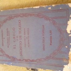 Libros antiguos: EL GRECO O EL SECRETO DE TOLEDO. BIBLIOTECA POPULAR. MAURICE BARRES. 1914.. Lote 87244512