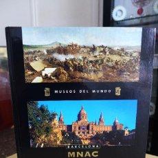 Libros antiguos: MUSEOS DEL MUNDO - MNAC BARCELONA - PLANETA DE AGOSTINI 2005, TAPA DURA. Lote 98997162
