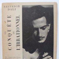 Libros antiguos: LA CONQUÈTE DE L'IRRATIONNEL. SALVADOR DALÍ. DEDICATORIA AUTÓGRAFA AUTOR A DURANCAMPS. 1935. Lote 88272592