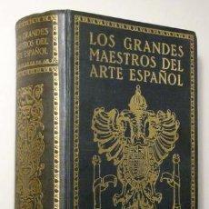 Libros antiguos: NORDAU, MAX - LOS GRANDES MAESTROS DEL ARTE ESPAÑOL - BARCELONA C. 1920 - ILUSTRADO. Lote 88569707