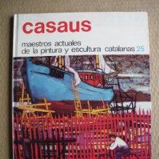 Libros antiguos: CASAUS. MAESTROS ACTUALES. GRAN FORMATO. Lote 89630692