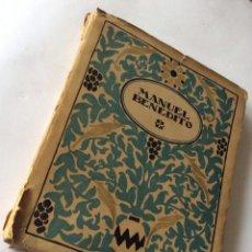 Libros antiguos: FRANCÉS, JOSÉ MANUEL BENEDITO . CIRCA 1920. ED. ED. ESTRELLA. -. Lote 90029332