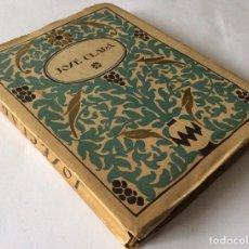 Libros antiguos: JOSÉ CLARÁ ,COLECCIÓN ESTRELLA . Lote 90029728