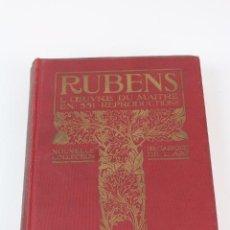 Libros antiguos: L- 309. RUBENS, L'OEUVRE DU MAITRE EN 551 REPRODUCTIONS. HACHETTE& CIA. EN FRANCES. 1912.. Lote 90078904